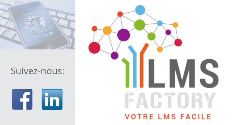 LMS FACTORY, e-learning, plateforme e-learning, réseaux sociaux, Facebook, LinkedIn