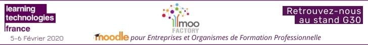 LMS FACTORY, MOOFACTORY, LMS, Learning Technologies 2020, digital learning, e-learning, plateforme LMS